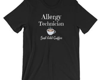 Allergy Technician Shirt / Womens Medical Shirt / Shirt for Allergy Technicians / Womens Coffee Lover Shirt