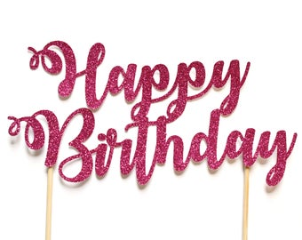 Happy Birthday Cake Topper ~ Smash Cake Topper ~ Pink and Gold First Birthday Cake Topper ~ 21st Birthday Topper ~ 18th Birthday Decor ~