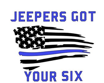 Jeepers Got Your Six Decal