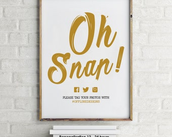 Printable Oh Snap Sign - Printable Wedding Hashtag Sign - Personalized Oh Snap Sign -  Oh Snap Wedding Sign - Printable Hashtag Sign