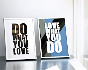 Do what you love Love what you do, Quote Print, Best Seller Screenprints, Diptych 8.3 x 11.7 (A4), Inspirational art, Motivational print