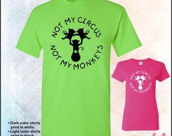 Not my Circus, Not my Monkeys tshirt • Mens #5000 • Ladies #5000L