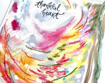 """Mixed Media Original Painted Canvas Banner with Tassel Ribbons / """"Thankful Heart"""" / Boho Art / Autumn Inspired Home Decor"""