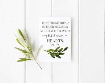 Acts 2:42 Print   They broke bread in their homes Digital Print   Watercolor Scripture Print   Early Church Print   Ate Together With Sincer