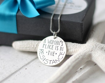 A Woman's Place is in The Resistance Necklace, Hand Stamped Sterling Silver Disc, Women's Rights, Princess Leia, Feminism