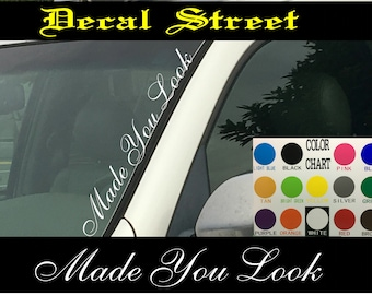 Made You Look Decal Etsy