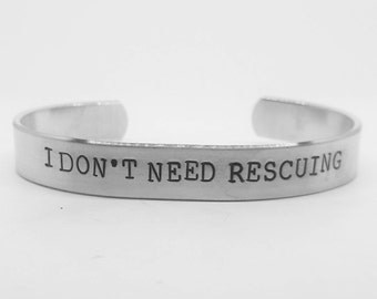 I don't need rescuing: hand stamped Star Wars Carrie Fisher Princess Leia aluminum cuff bracelet