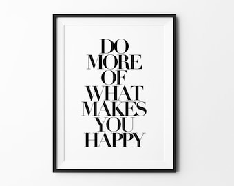 Do More Print - Typography wall art - Scandinavian prints - Multiple sizes - Do more of what makes you happy