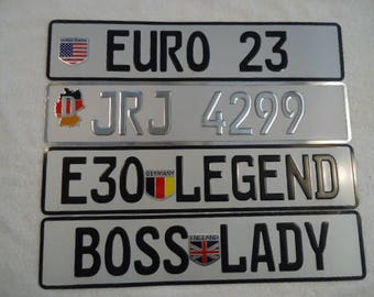 European German Custom Made  License Plates .. EMBOSSED & 100% Aluminum