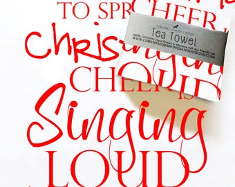 Best Way to Spread Christmas Cheer Tea Towel