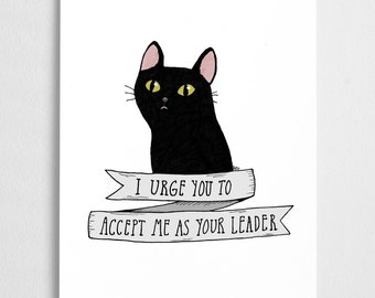 Black Cat art print, funny illustration, quote poster // Salem