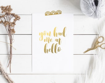 You Had Me At Hello | Typographic Gold Foil Print