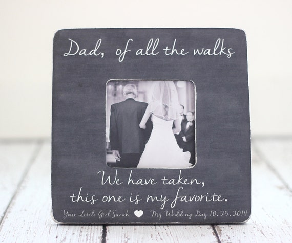 Dad Wedding Thank You Gift Picture Frame Dad Of All The Walks