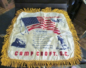 "A vtg.silk ww11 souvenir pillow cover--to my wife--camp croft,s.c.  17"" x 17"""