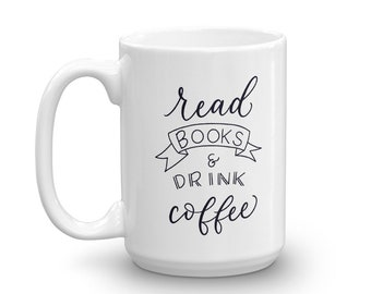 Read books and drink coffee Mug