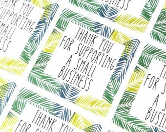 Small business stickers - palm thank you - Packaging stickers - Thank you for supporting small business - Small biz - shop small -
