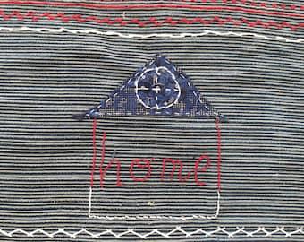"Handmade Art Collage Textile ""HOME"" Patchwork Cotton Original Art SASHIKO Stitching Embroidery"