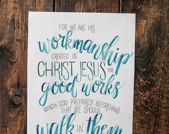 We Are His Workmanship - Ephesians 2:10