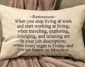 Pillow, Retirement Gift, Retirement Pillow, Embroidered Pillow, Personalized Gift, Lumbar Pillow, Sayings Pillow, Words Pillow, Quote Pillow
