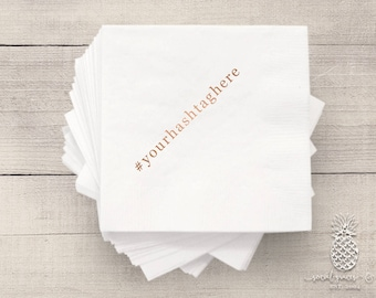 Wedding Hashtag Napkins | Bridal Napkins | Personalized Napkins | Monogram Napkins | Custom Foil Napkins | Engagement Party Napkins