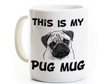 Funny Pug Coffee Mug Gift - Humorous Gift Pug Dog Lover Owner - This is my Pug Mug