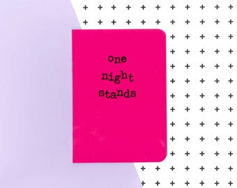 One night stands notebook in pink - homemade journal for her