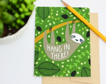 Sloth Card, Hang In There Card, Inspiring Cards, Blank Sloth Cards, Sloth Greeting Cards, Sloth Inspiration Cards, Sloth Thinking Of You