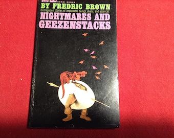 Nightmares and Geezenstacks, 1962 Edition.