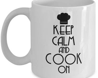 Cooking Coffee Mug - Keep Calm Cook On - Ceramic Tea Cup Gift for Men, Women Who Love to Cook