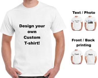 Custom T-Shirt, Photo Shirt, Design Your Own, Personalized Shirt, Custom Tee, Family Photo Shirt, Men's Custom Shirt, Women's Custom Shirt