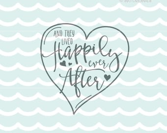 Wedding Love SVG Vector File. So many great uses! Cricut Explore and more! Wedding Love And They Lived Happily Ever After SVG