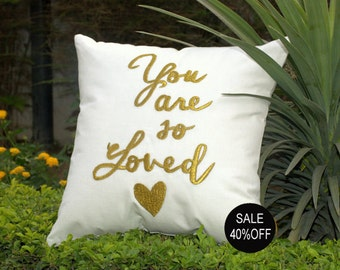 30% OFF Sale You are so loved pillow nursery pillow, nursery decor, baby decor Love gift  kids pillow Gift in all sizes and Colors.