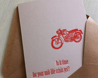 Midlife Crisis Letterpress Birthday Card