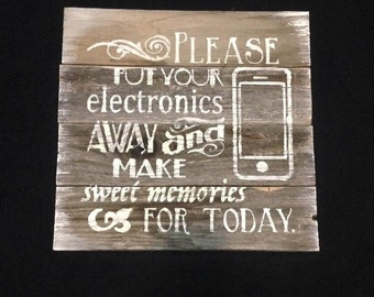 Please put your electronics away and make sweet memories for today