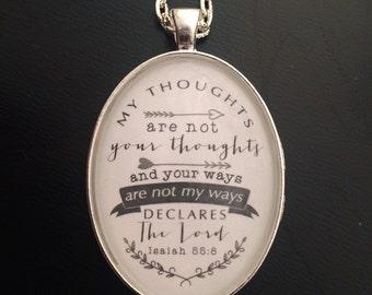 Isaiah 55:8 Pendant
