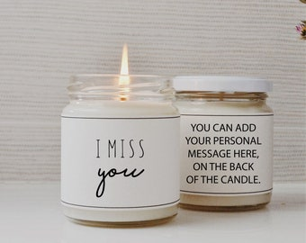 MISS YOU  Soy Candle Gift | Custom Candle Gift | Vegan Gift | Personalized Gift for her | Personalized Gift for him
