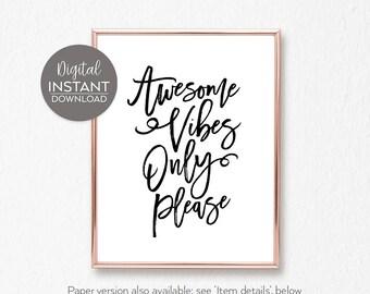 Good vibes printable / Positive energy / Wall decor living room / Downloadable gifts / 'Good Vibes' / Positive sayings /  DIGITAL FILE