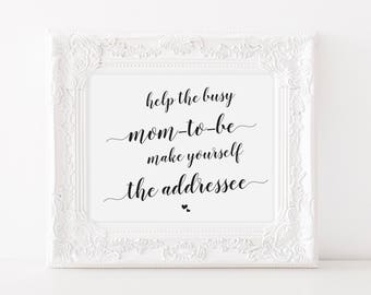Help the Busy Mom-to-be Make Yourself the Addressee Sign, Printable Baby Shower Sign, Printable Address your Thank You Card Sign