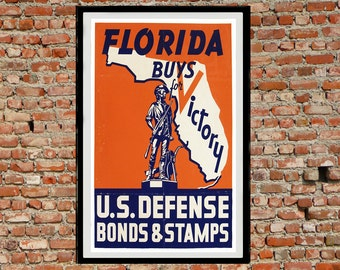 Reprint of the WW2 Propaganda Poster - Florida Victory