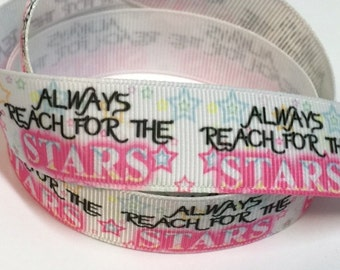 7/8 inch Always Reach for the Stars on White - Printed Grosgrain Ribbon for Hair Bow