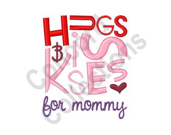 Mommy - Machine Embroidery Design, Hugs, Kisses