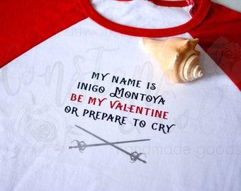 My name is Inigo Montoya Valentine Shirt, Princess Bride, As You Wish, Valentine Shirt, Kids Valentine, Valentines Day,