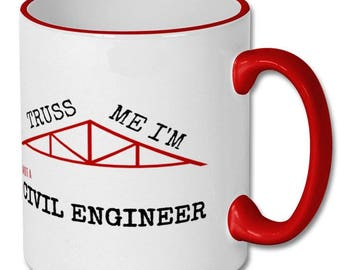 Funny civil engineer pun,civil engineer mug,civil engineering,engineering gift,engineering mug,engineering student,college,university,mug