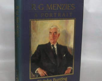 R.G. Menzies. John Bunting. Signed. 1st. Edition.