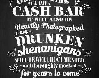 Wedding Sign Instant Printable // Funny CASH Bar Warning / Drunken Shenanigans // WHITE on Chalkboard 11x14 / AM Wedding Boutique