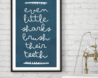 Brush your teeth Printable poster wall art 11x17,  children wall art - bathroom art - shark art - modern wall art - INSTANT DOWNLOAD