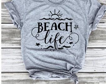 Beach Life T-shirt, Beach T-shirt, Vacation T-shirt, Aloha Beaches, Getaway, Cruise Shirt