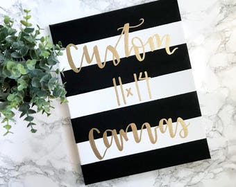 Custom striped canvas 11x14- custom quote canvas, custom canvas painting, custom quote sign, quote sign, custom sign, custom canvas art