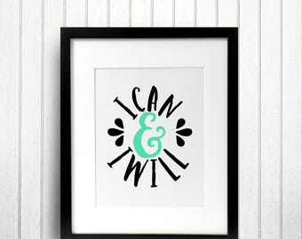 I Can And I Will Ampersand Typography Art Country Cottage Chic Digital Print INSTANT DOWNLOAD