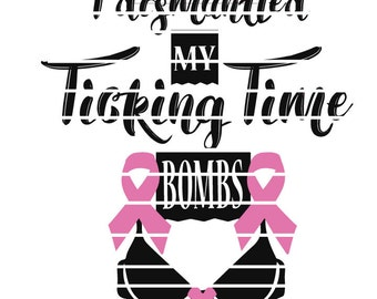 Ticking Time Bombs Breast Cancer Dismantled Bombs Concern Mastectomy SVG Vinyl Cutter for Cricut or Silhouette